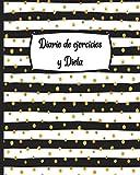 Diario de Ejercicios y Dieta: Cuaderno con anotaciones de ejercicio y alimentación semanal