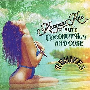 Coconut Rum and Coke (Remixes) (feat. Maffio)