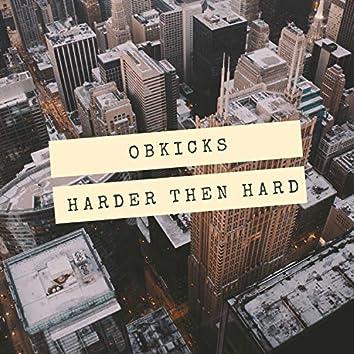 Harder Then Hard