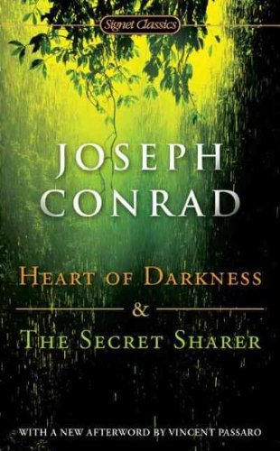 Heart of Darkness and The Secret Sharer 0451520726 Book Cover