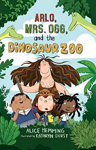 Arlo, Mrs. Ogg, and the Dinosaur Zoo (Class X)