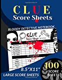 Clue Score Sheets: 100 Large Score sheets for Great Detective (Score Record Book for Clue Board Game) Score Pads for Clue mystery Detective Game ... notebook Edition) (clue detective notebook)