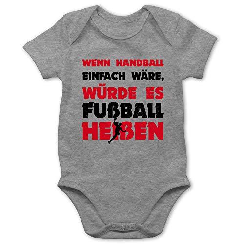 Sport Baby - Wenn Handball einfach wäre, würde es Fußball heißen - 1/3 Monate - Grau meliert - Baby Handball - BZ10 - Baby Body Kurzarm für Jungen und Mädchen