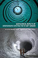 Geotechnical Aspects of Underground Construction in Soft Ground: Proceedings of the Tenth International Symposium on Geotechnical Aspects of Underground Construction in Soft Ground, IS-Cambridge 2022, Cambridge, United Kingdom, 27-29 June 2022