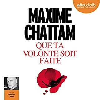 Que ta volonté soit faite                   By:                                                                                                                                 Maxime Chattam                               Narrated by:                                                                                                                                 Antoine Tomé                      Length: 8 hrs and 57 mins     Not rated yet     Overall 0.0