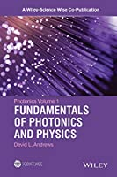 Photonics: Scientific Foundations, Technology and Application, Set (A Wiley-Science Wise Co-Publication)