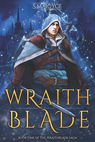 Wraithblade: 1 (The Wraithblade Saga)