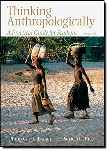 Thinking Anthropologically: A Practical Guide for...