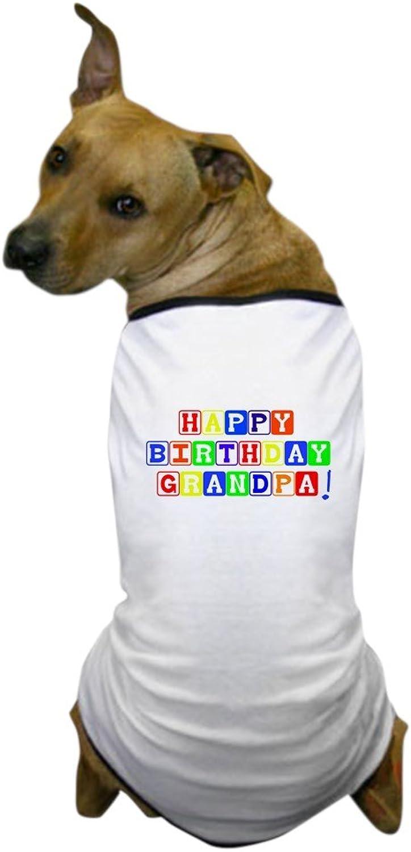 CafePress  Happy Birthday Grandpa Dog TShirt  Dog TShirt, Pet Clothing, Funny Dog Costume