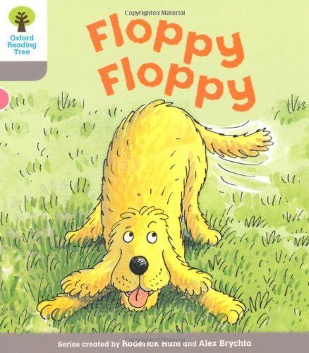 Oxford Reading Tree: Level 1: First Words: Floppy Floppyの詳細を見る