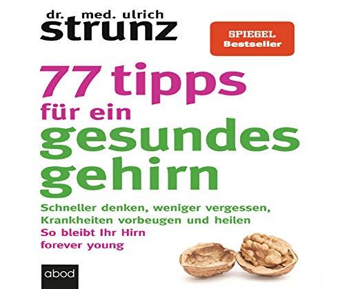 77 Tipps für ein gesundes Gehirn Titelbild