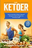 The Ketoer: How to be Keto? What is Ketosis? Ketogenic Diet for Beginners Essential Guide (The Healthy Orange Books)