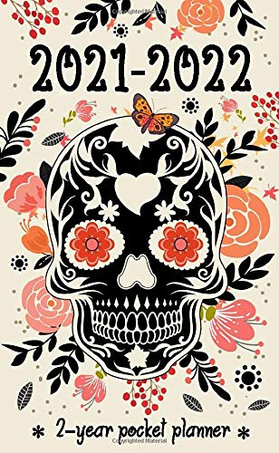 2-Year Planner: 24 Month Calendar for Purse (January - December) Cute Monthly Pocket Planner | Phone Book, Password Log, Notes, Diary, and Organizer | Sugar Skull Cover (Planner 2021-2022)