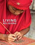 REVEL for Living Religions -- Access Card (10th Edition) by Mary Pat Fisher (2016-05-16)