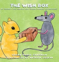 The Wish Box (Grumpy the Iguana and Green Parrot Adventures)