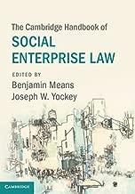 The Cambridge Handbook of Social Enterprise Law (Cambridge Law Handbooks)