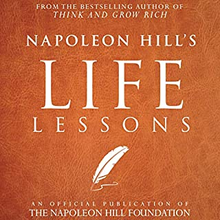 Napoleon Hill's Life Lessons audiobook cover art