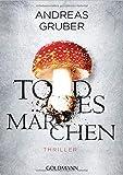 Todesmärchen: Maarten S. Sneijder und Sabine Nemez 3 - Thriller - Andreas Gruber