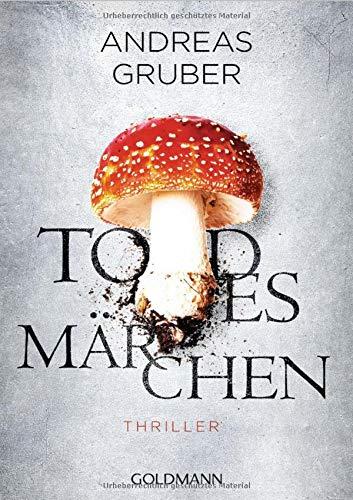 Todesmärchen: Maarten S. Sneijder und Sabine Nemez 3 - Thriller