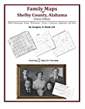 Family Maps of Shelby County, Alabama, Deluxe Edition