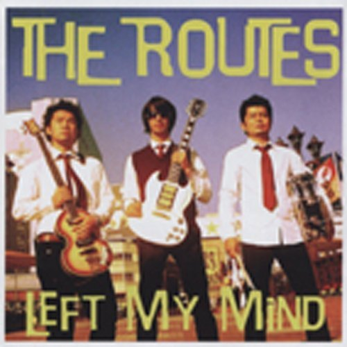 Left My Mind by Routes