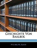 Geschichte Von Baalbek (German Edition)