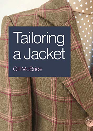 Tailoring a Jacket (English Edition)