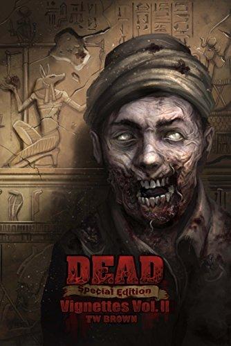 Download DEAD: Vignettes (Vol. II) (DEAD: Special Edition Book 5) (English Edition) B00S7KU4X8