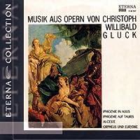 Musik aus Opern von Christoph Willibald Gluck (2005-10-01)