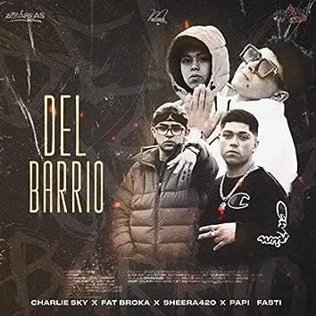 Del Barrio (feat. Papi Fasti, Sheera 420 & Fat Broka)