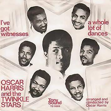 I've Got Witnesses / Whole Lotta Dances