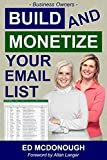 Build And Monetize Your Email List (English Edition)