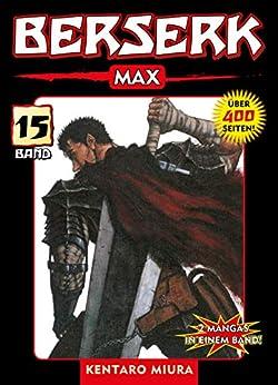 Berserk Max, Band 15: Bd. 15 (German Edition) por [Kentaro Miura]
