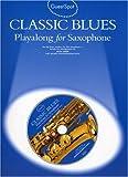 Guest Spot: Classic Blues Playalong For Alto Saxophone (Book, CD): Noten, CD für Alt-Saxophon