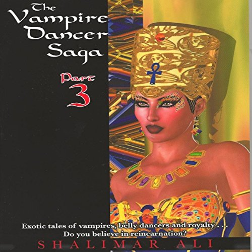 The Vampire Dancer Saga: Part 3 audiobook cover art