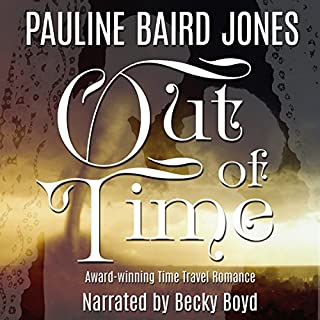 Out of Time                   By:                                                                                                                                 Pauline Baird Jones                               Narrated by:                                                                                                                                 Becky Boyd                      Length: 9 hrs and 50 mins     1 rating     Overall 5.0