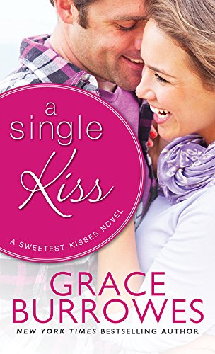 A Single Kiss (Sweetest Kisses Book 1) (English Edition)