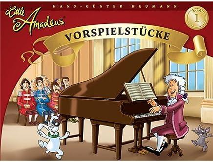 Hans-Gunter Heumann: Little Amadeus - Vorspielstücke (Band 1). For Pianoforte