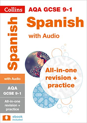 AQA GCSE 9-1 Spanish All-in-One Complete Revision and Practice: For the 2020 Autumn & 2021 Summer Exams (Collins GCSE Grade 9-1 Revision)