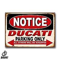 ドゥカティのオートバイ専用駐車場ティンサイン