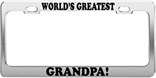 Product Express World's Greatest Grandpa License Plate Frame CAR Accessories Positive