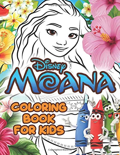 Moana Coloring Book For Kids: Inspire And Relax