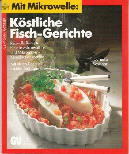 Mit Mikrowelle: Köstliche Fisch-Gerichte