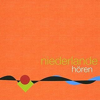 Niederlande hören Titelbild