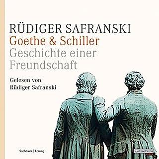 Goethe & Schiller. Geschichte einer Freundschaft                   Autor:                                                                                                                                 Rüdiger Safranski                               Sprecher:                                                                                                                                 Rüdiger Safranski                      Spieldauer: 4 Std. und 57 Min.     50 Bewertungen     Gesamt 4,4