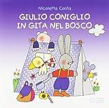 Giulio Coniglio in gita nel bosco (Nuovi quadrotti)