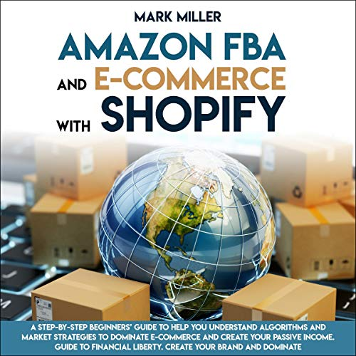 Amazon FBA and E-Commerce with Shopify cover art