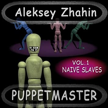 Naive Slaves Vol I