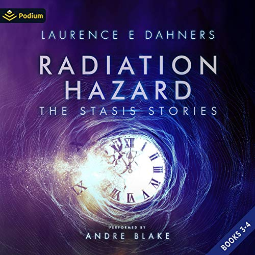 Radiation Hazard: Publisher's Pack Audiobook By Laurence Dahners cover art