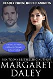Deadly Fires (Strong Women, Extraordinary Situations Book 9)